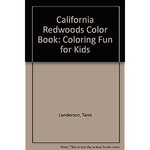 California Redwoods Color Book: Coloring Fun for Kids
