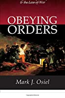 Obeying Orders