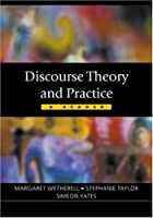 Discourse Theory and Practice (Published in association with The Open University)
