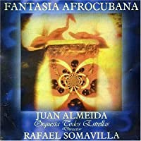 Fantasia Afrocubana Musica De Juan Almeida