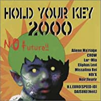 HOLD YOUR KEY 2000