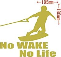 カッティングステッカー No WAKE No Life (ウェイクボード)・4 約180mm×約195mm ゴールド 金