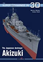 The Japanese Destroyer Akizuki (Super Drawings in 3d)