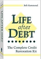 Life After Debt: The Complete Credit Restoration Kit [並行輸入品]