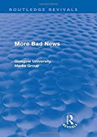 More Bad News (Routledge Revivals) (Routledge Revivals: Bad News)