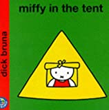 Miffy in the Tent (Miffy's Library)