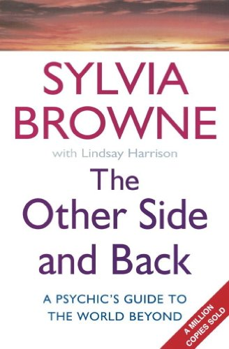 The Other Side And Back: A psychic's guide to the world beyond (English Edition)