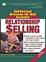 Fell's Relationship Selling (Fell's Official Know-It-All Guide)