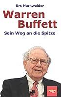 Warren Buffett: Sein Weg an die Spitze