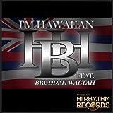 I'm Hawaiian (feat. Bruddah Waltah)