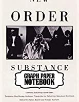 """Notebook: New Order English Rock Band 1983 Hit """"Blue Monday"""" Post-Punk Electronica New Wave Music, Supplies Student Teacher Daily Creative Writing, Graph Paper Composition Notebook, Notebooks , Diary, One Subject 110 Pages"""
