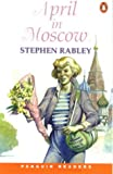 *APRIL IN MOSCOW                 PGRN ES (Penguin Readers (Graded Readers))