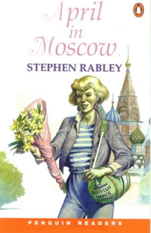 *APRIL IN MOSCOW PGRN ES (Penguin Readers (Graded Readers))の詳細を見る