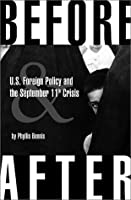 Before & After: Us Foreign Policy and the September 11th Crisis