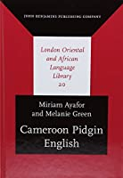 Cameroon Pidgin English: A Comprehensive Grammar (London Oriental and African Language Library (LOALL))