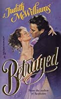 Betrayed (Northpoint) (Harlequin Historical)