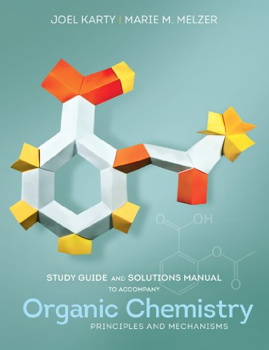 Download Organic Chemistry: Principles and Mechanisms 0393922936