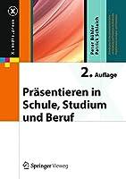 Praesentieren in Schule, Studium und Beruf (X.media.press)