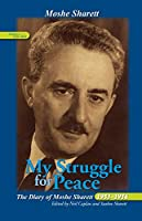 My Struggle for Peace: The Diary of Moshe Sharett, 1953–1954 (Perspectives on Israel Studies)