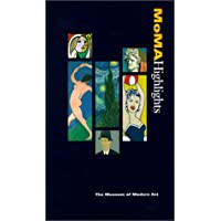 Moma Highlights: 325 Works from the Museum of Modern Art (Museum of Modern Art Books)