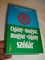 Gypsy Hungarian / Hungarian - Gypsy Dictionary / Cigany - Magyar / Magyar - Cigany Szotar / Rostas-Farkas Gyorgy, Karsai Ervin / ハンガリー語 / ハンガリー / ジプシーの言語 / ジプシー