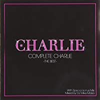 Complete Charlie-The Best- by チャーリー (2009-06-16)
