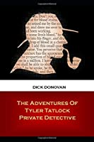 The Adventures Of Tyler Tatlock Private Detective
