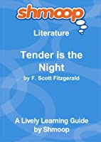 Tender is the Night: Shmoop Literature Guide [並行輸入品]