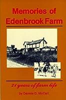 Memories of Edenbrook Farm