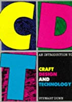 An Introduction to Craft, Design and Technology