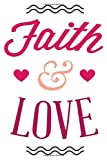 Faith &Love: Dot Matrix | Dotted Journal | Size 6x9 | 120 Pages | Notebook