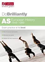 AS European History (Do Brilliantly at... S.)
