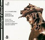Charpentier: David & Jonathas / Christie, Les Arts Florissants