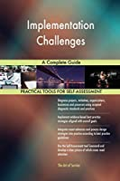 Implementation Challenges A Complete Guide