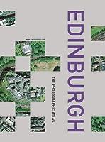 Edinburgh: The Photographic Atlas (Millennium Mapping Company)