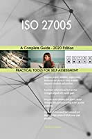 ISO 27005 A Complete Guide - 2020 Edition