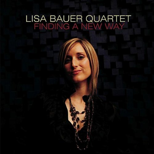 amazon music lisa bauer quartetのfinding a new way amazon co jp