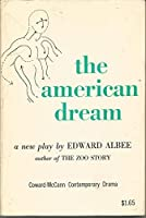The American Dream: A Play
