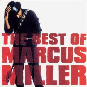 marcus miller the best of marcus miller