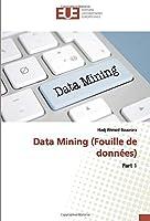 Data Mining (Fouille de données): Part 1