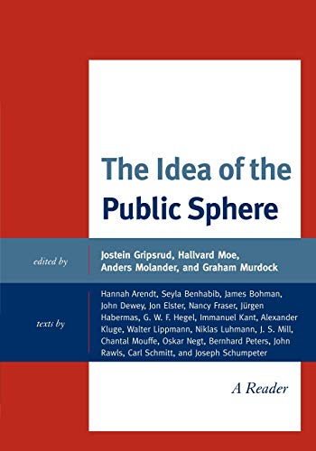 Download The Idea of the Public Sphere: A Reader 0739141988