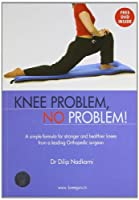 Knee Problem, No Problem!: With DVD
