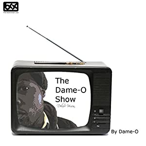 The Dame-O Show (Deluxe Version) [Explicit]