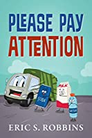 Please Pay Attention