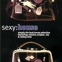 Sexy:House