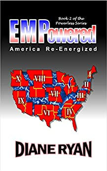 EMPowered: America Re-Energized (Powerless Series Book 2) by [Schnabel, Diane Matousek]