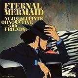 ルパン三世 血の刻印〜永遠のmermaid〜オリジナル・サウンドトラック 「Eternal Mermaid」