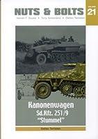 Nuts & Bolts Vol.21: Sd.Kfz. 251/9 - Kanonenwagen