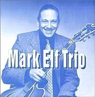 Mark Elf Trio by Mark Elf