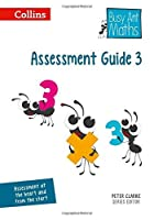 Busy Ant Maths ? Assessment Guide 3 by Jeanette Mumford Sandra Roberts Jo Power O'Keefe Elizabeth Jurgensen(2014-07-01)